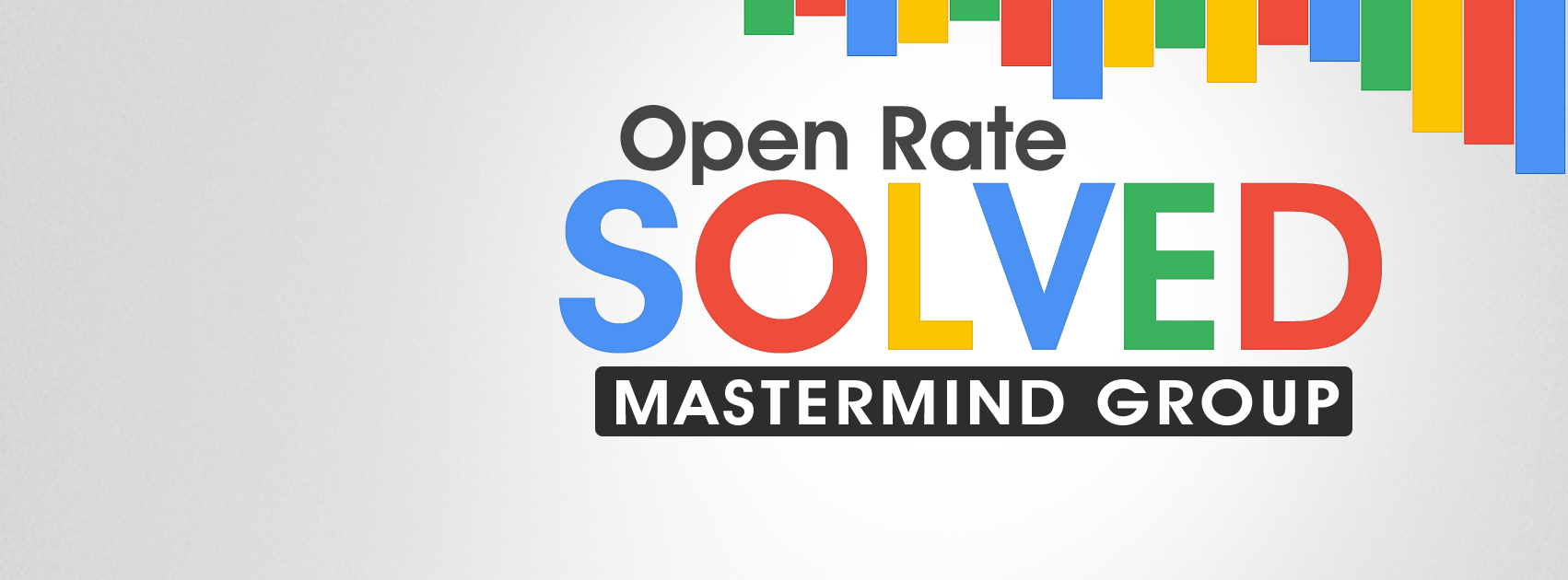open-rate-solved-mastermind-group